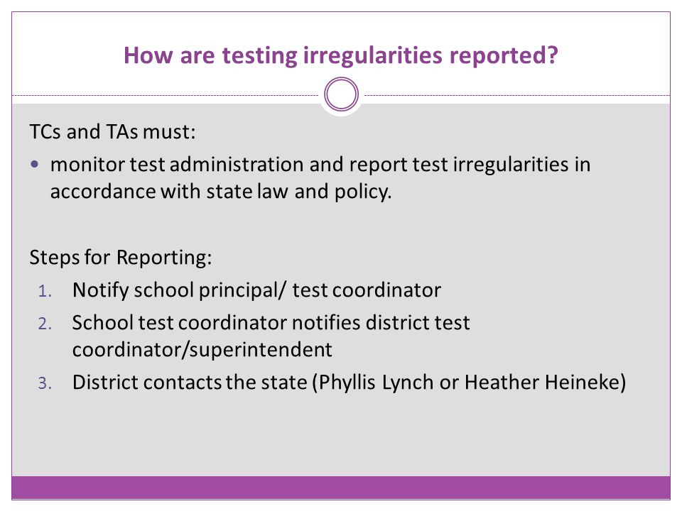 How are testing irregularities reported
