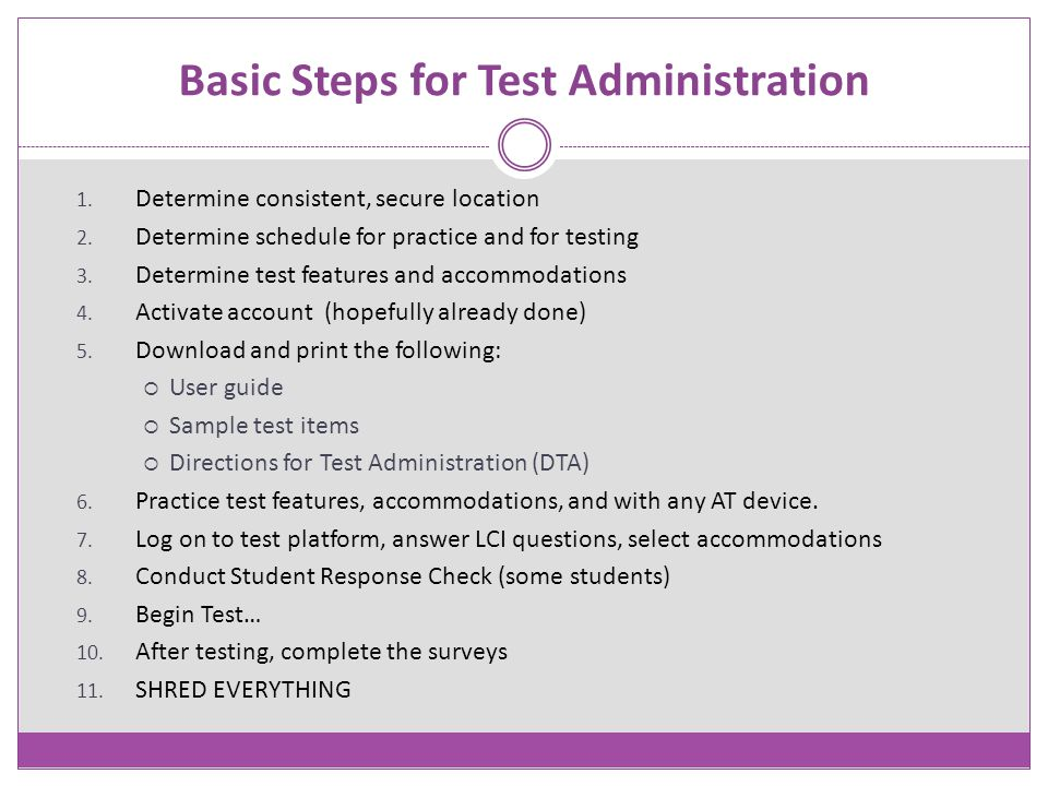 Basic Steps for Test Administration