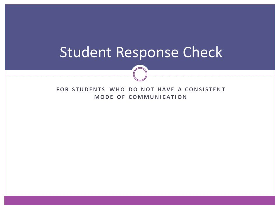 Student Response Check