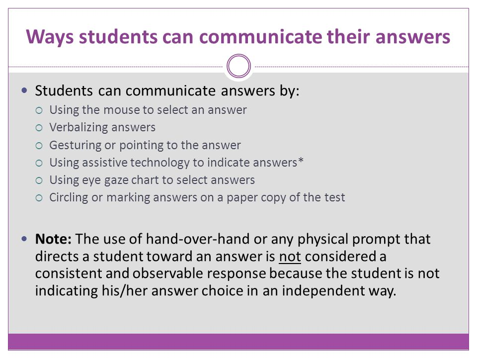 Ways students can communicate their answers