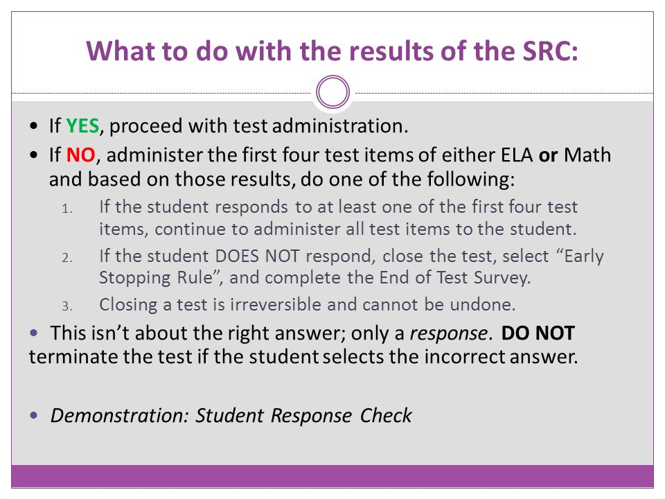 What to do with the results of the SRC: