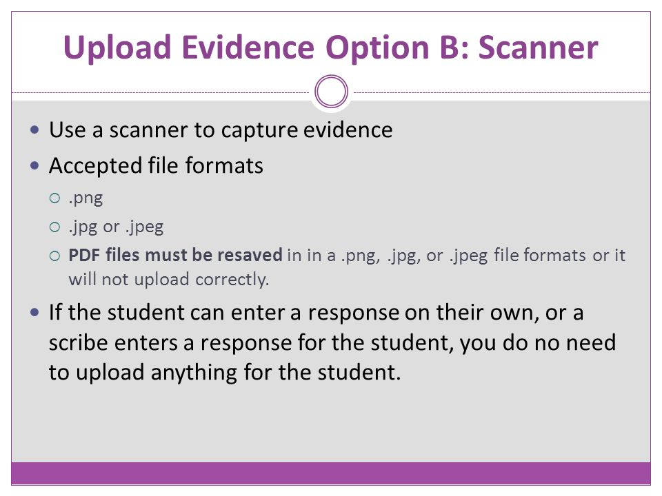 Upload Evidence Option B: Scanner