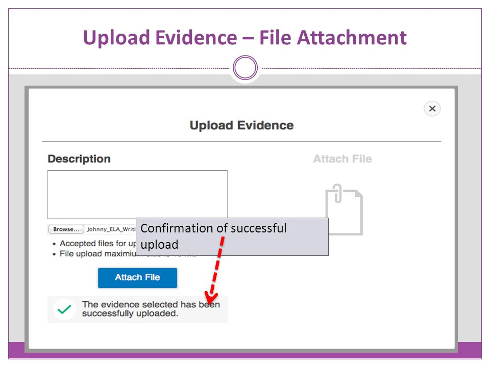 Upload Evidence – File Attachment