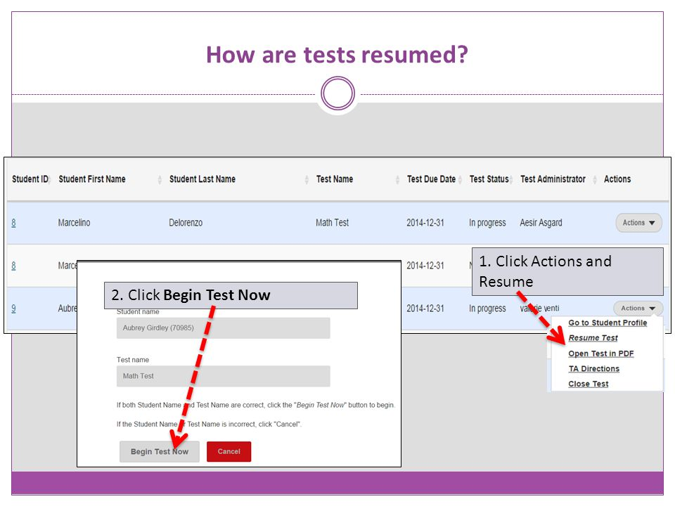 How are tests resumed 1. Click Actions and Resume