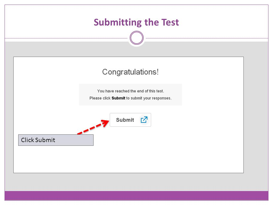 Submitting the Test Click Submit