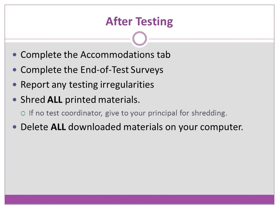 After Testing Complete the Accommodations tab
