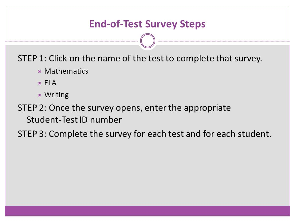 End-of-Test Survey Steps