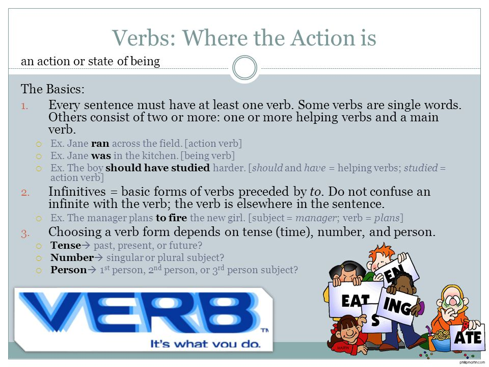 Verbs: Where the Action is