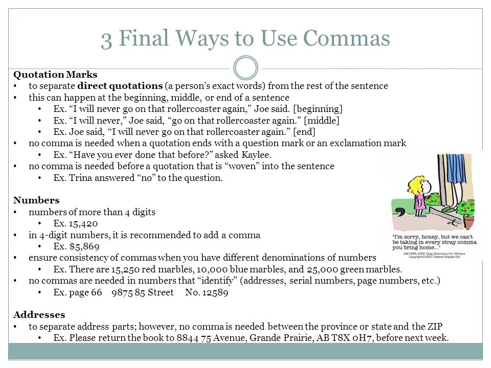 3 Final Ways to Use Commas