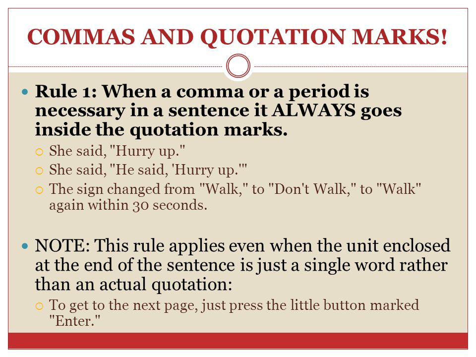 COMMAS AND QUOTATION MARKS!