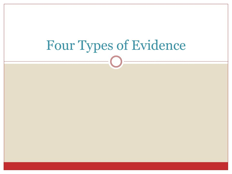 Four Types of Evidence