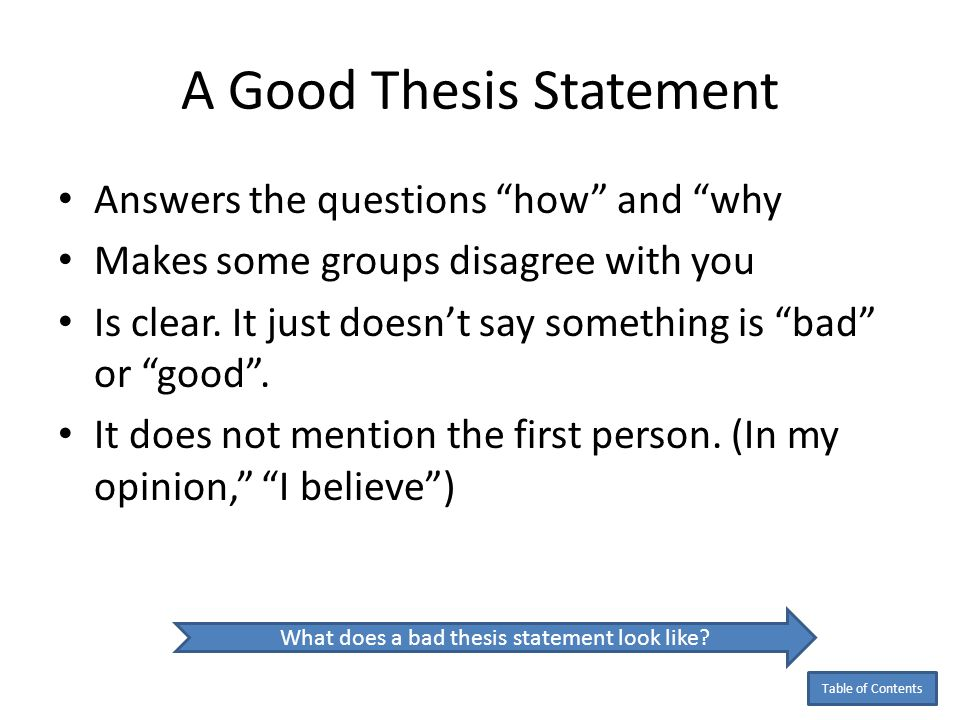what does a good thesis statement look like