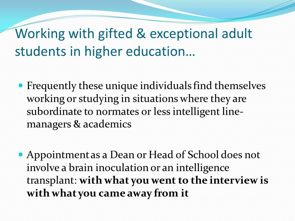 Working with gifted & exceptional adult students in higher education…