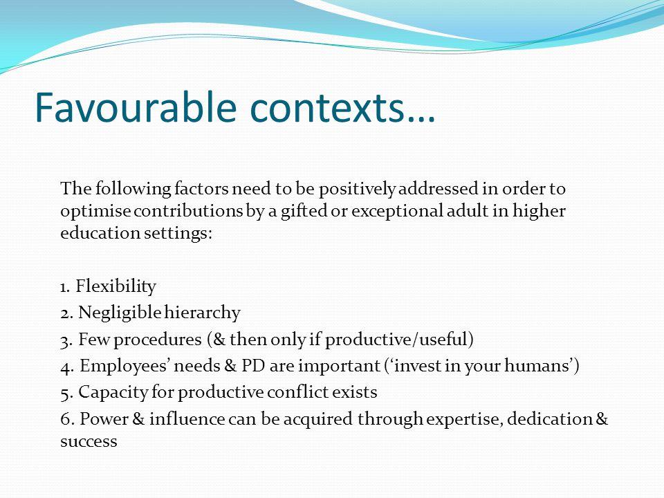 Favourable contexts…