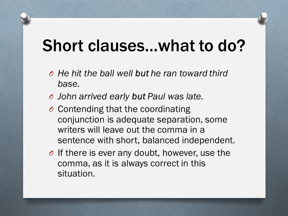 Short clauses…what to do