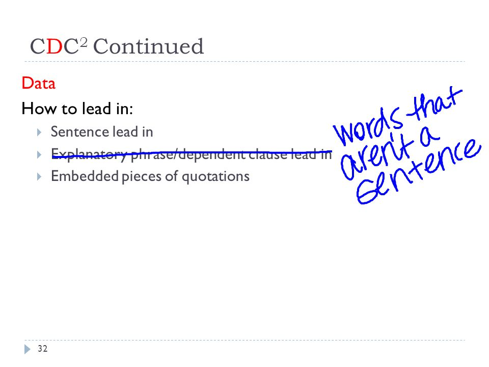 CDC2 Continued Data How to lead in: Sentence lead in