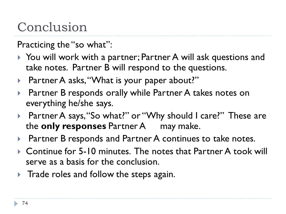 Conclusion Practicing the so what :