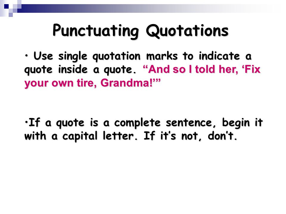 Punctuating Quotations