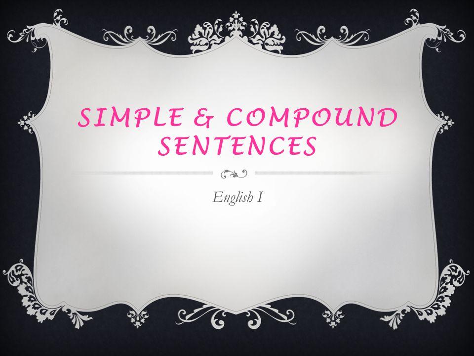 Simple & compound sentences