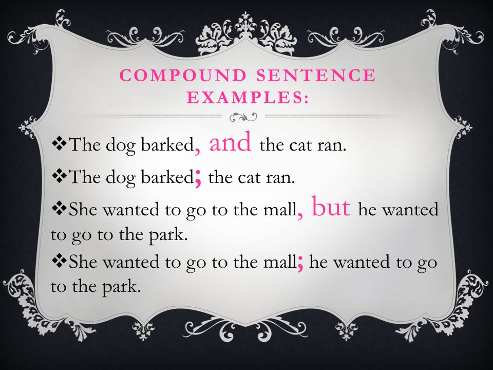 Compound sentence Examples: