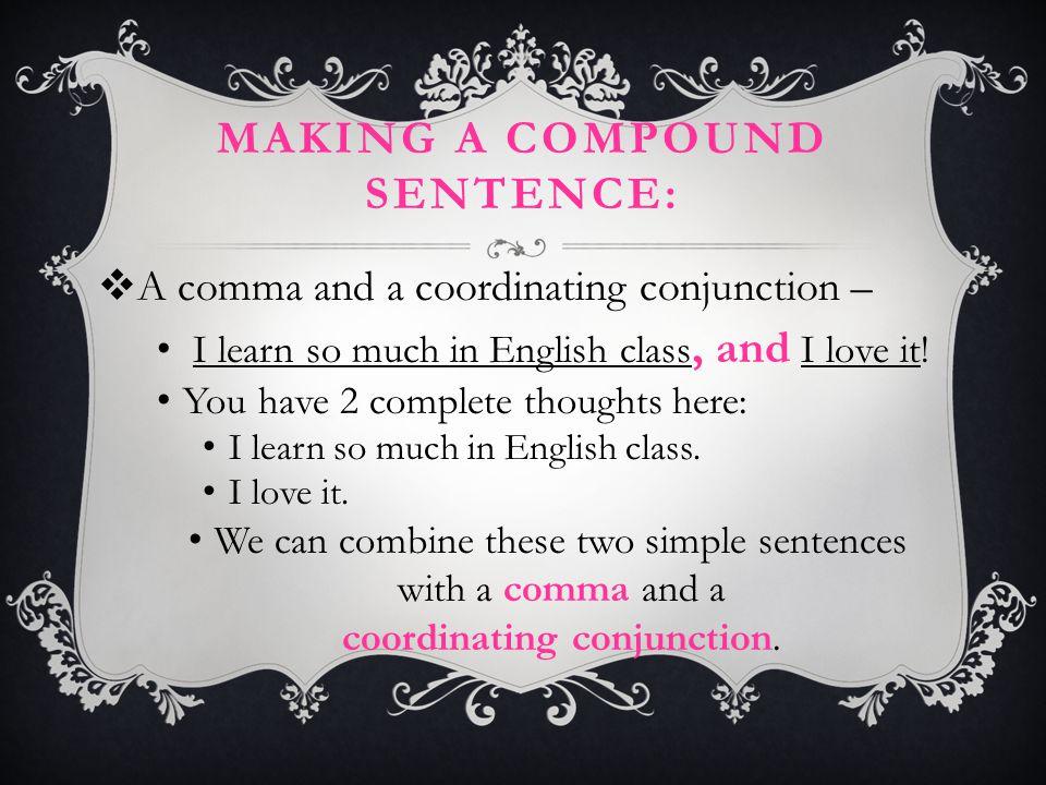 Making a compound sentence: