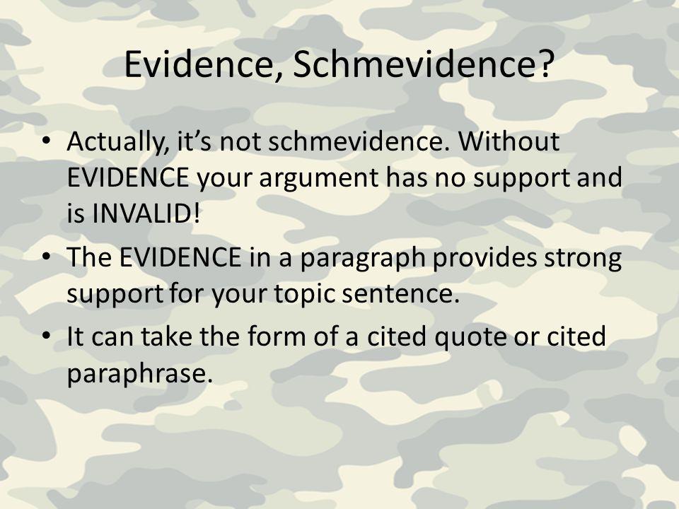 Evidence, Schmevidence