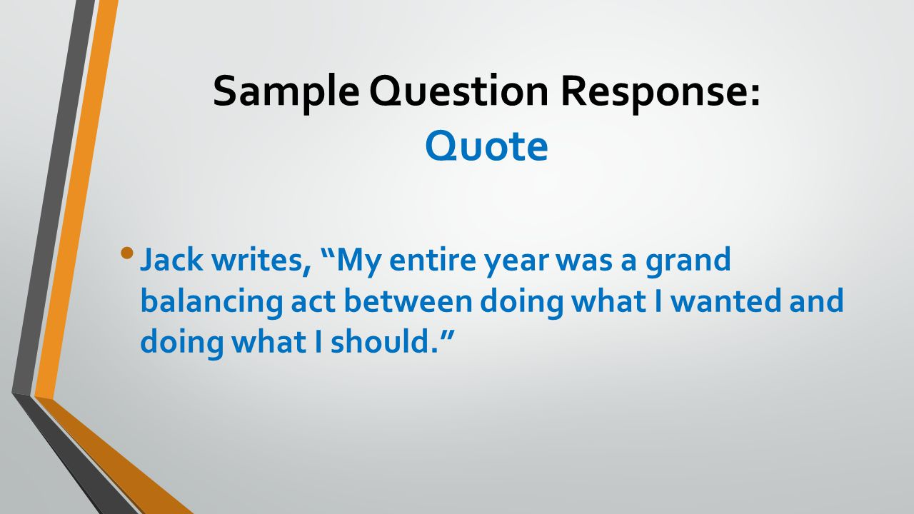 Sample Question Response: Quote