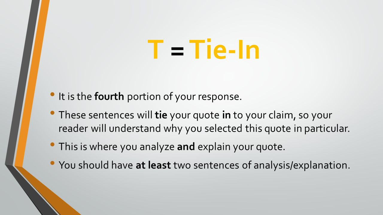 T = Tie-In It is the fourth portion of your response.