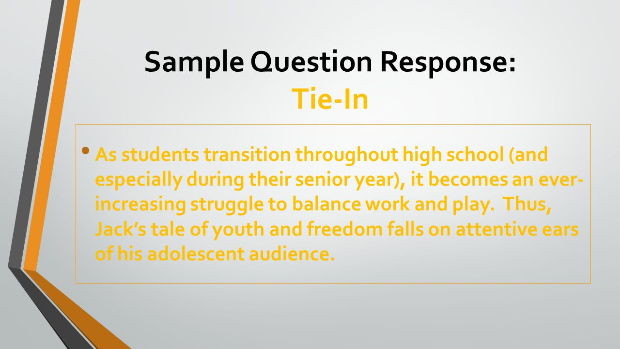 Sample Question Response: Tie-In