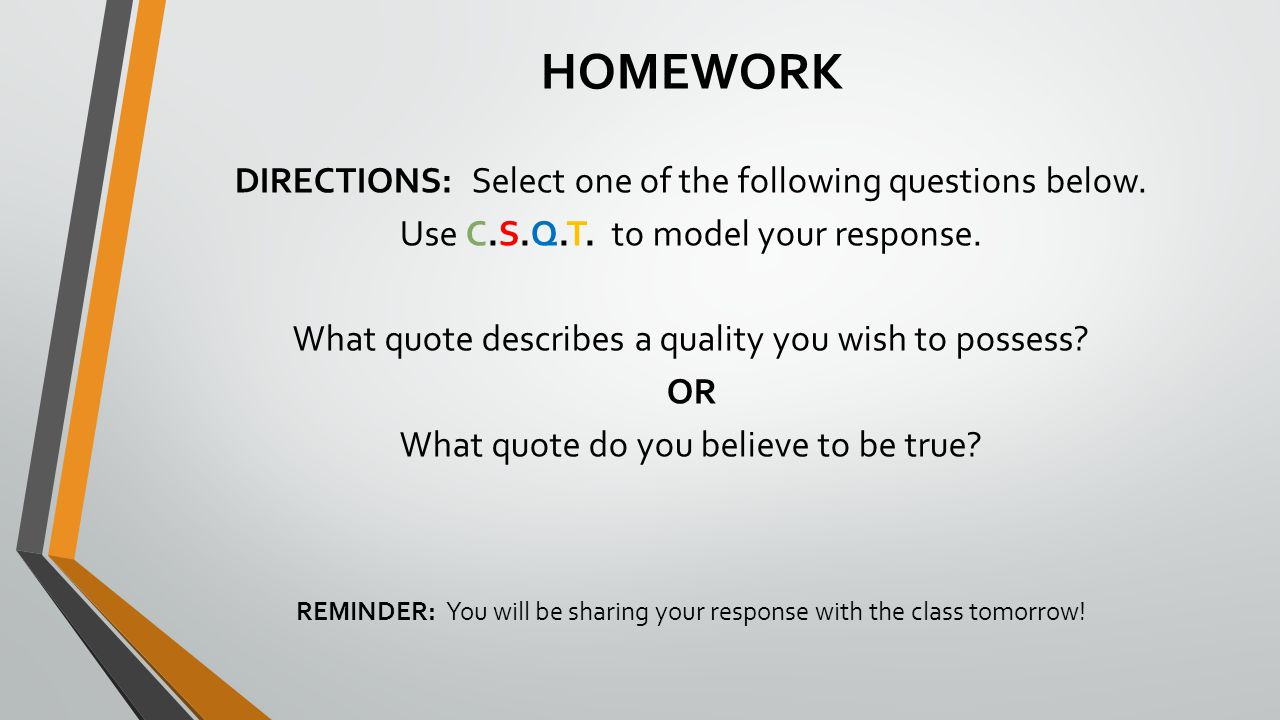 HOMEWORK DIRECTIONS: Select one of the following questions below.