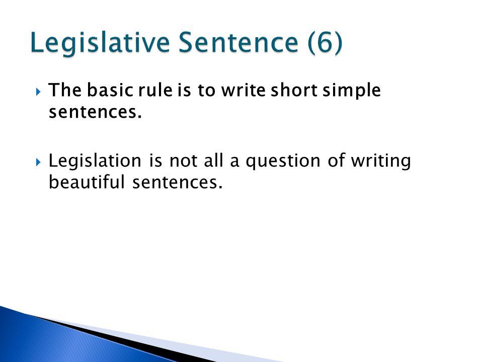 Legislative Sentence (6)