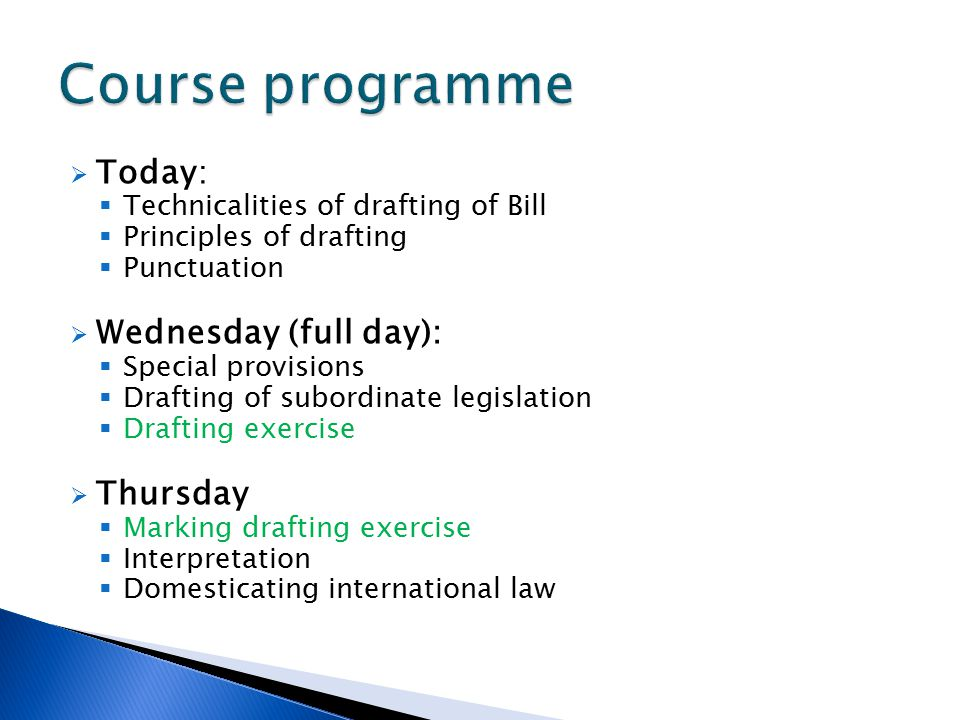 Course programme Today: Wednesday (full day): Thursday