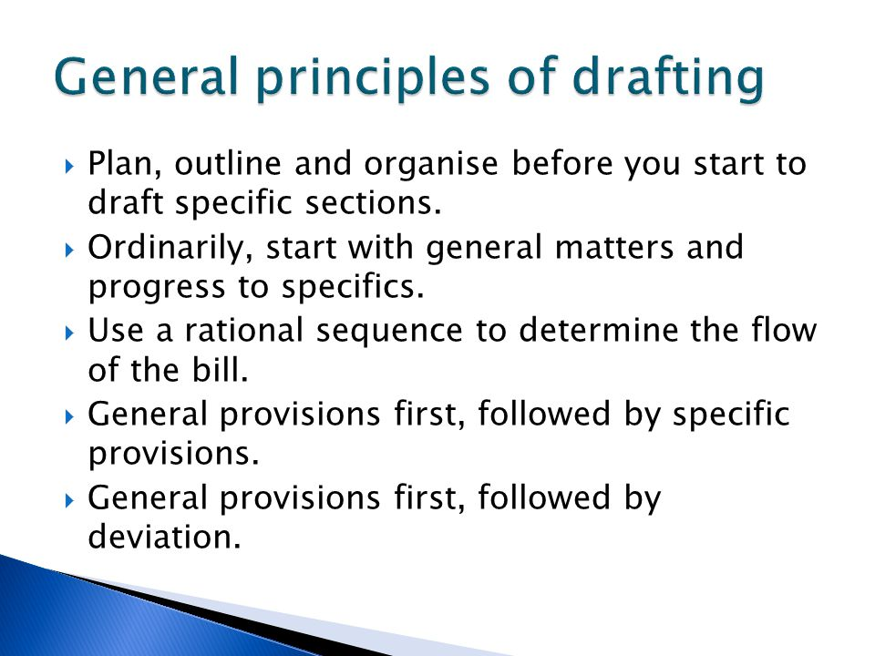 General principles of drafting