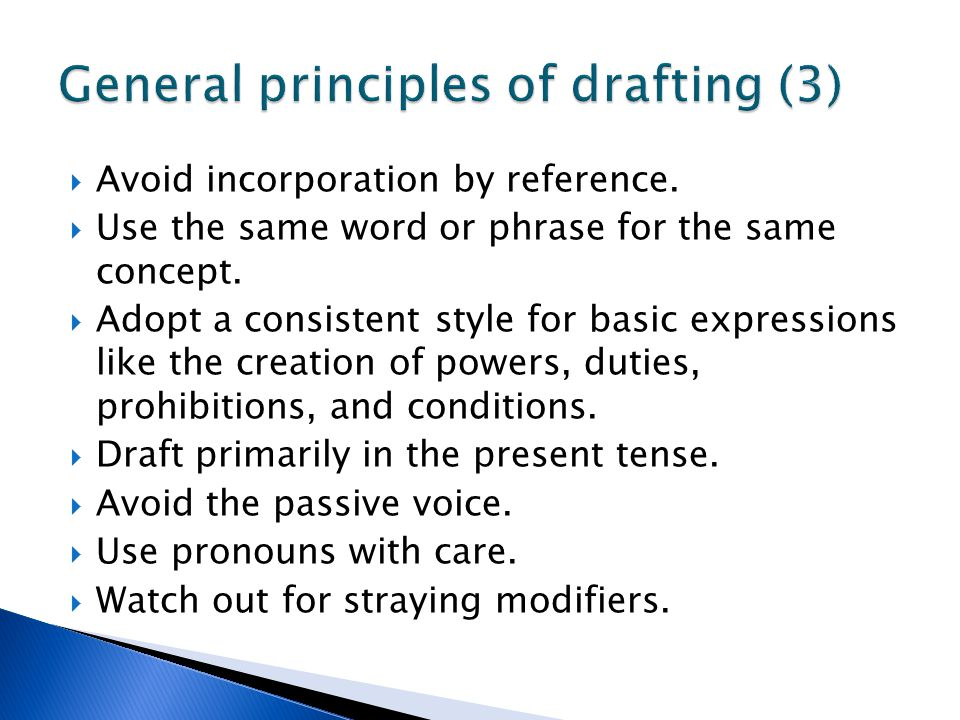 General principles of drafting (3)