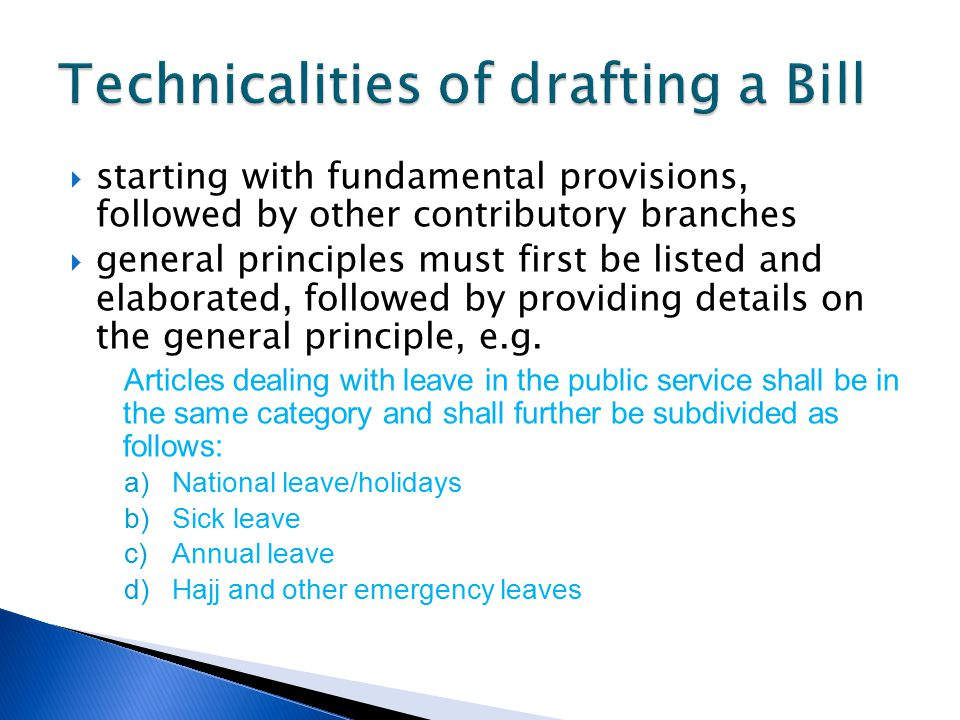 Technicalities of drafting a Bill