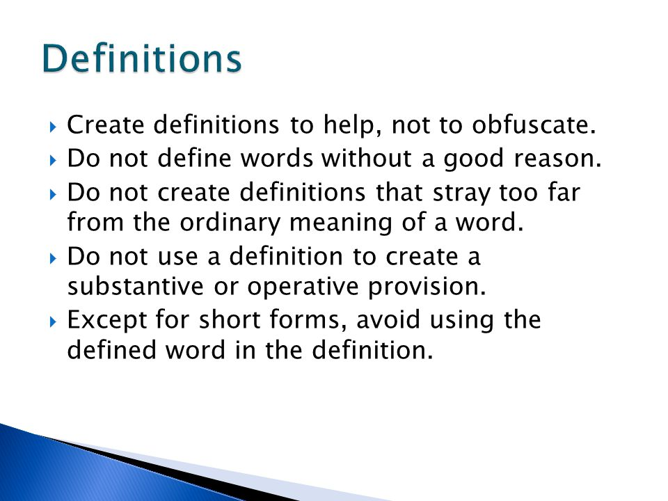 Definitions Create definitions to help, not to obfuscate.
