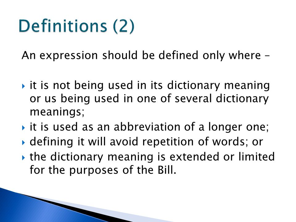 Definitions (2) An expression should be defined only where –