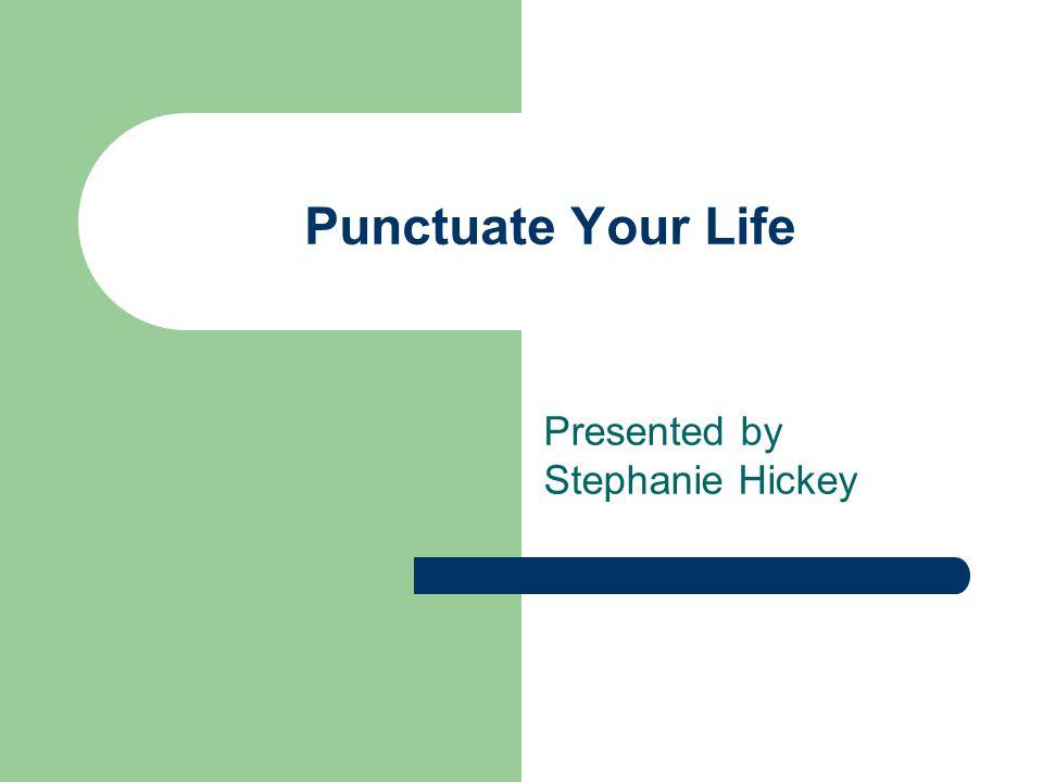 Presented by Stephanie Hickey