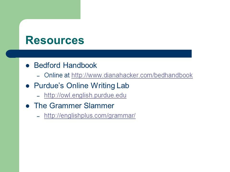 Resources Bedford Handbook Purdue's Online Writing Lab
