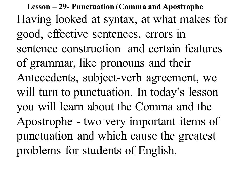 Lesson – 29- Punctuation (Comma and Apostrophe