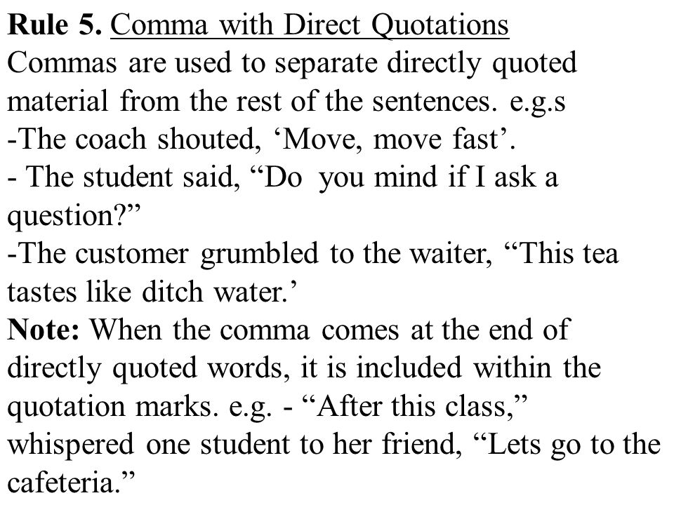 Rule 5. Comma with Direct Quotations