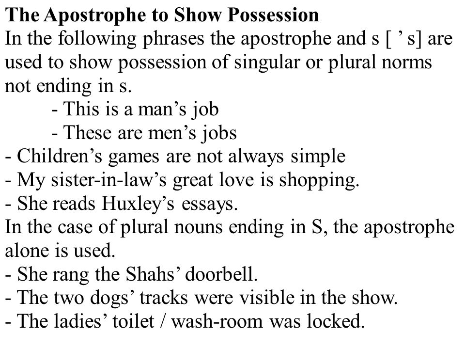 The Apostrophe to Show Possession