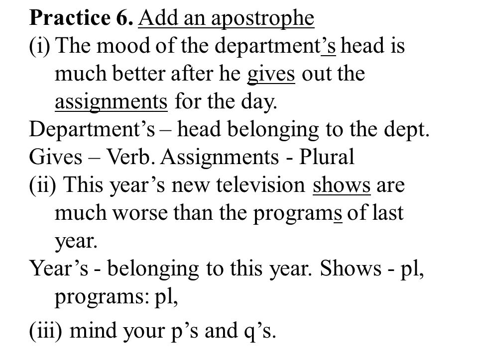 Practice 6. Add an apostrophe