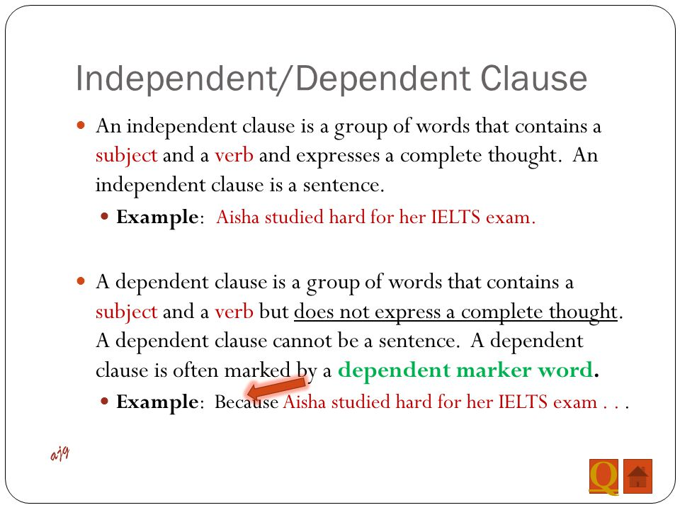 Independent/Dependent Clause