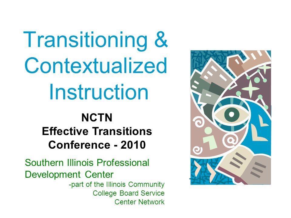 Transitioning & Contextualized Instruction