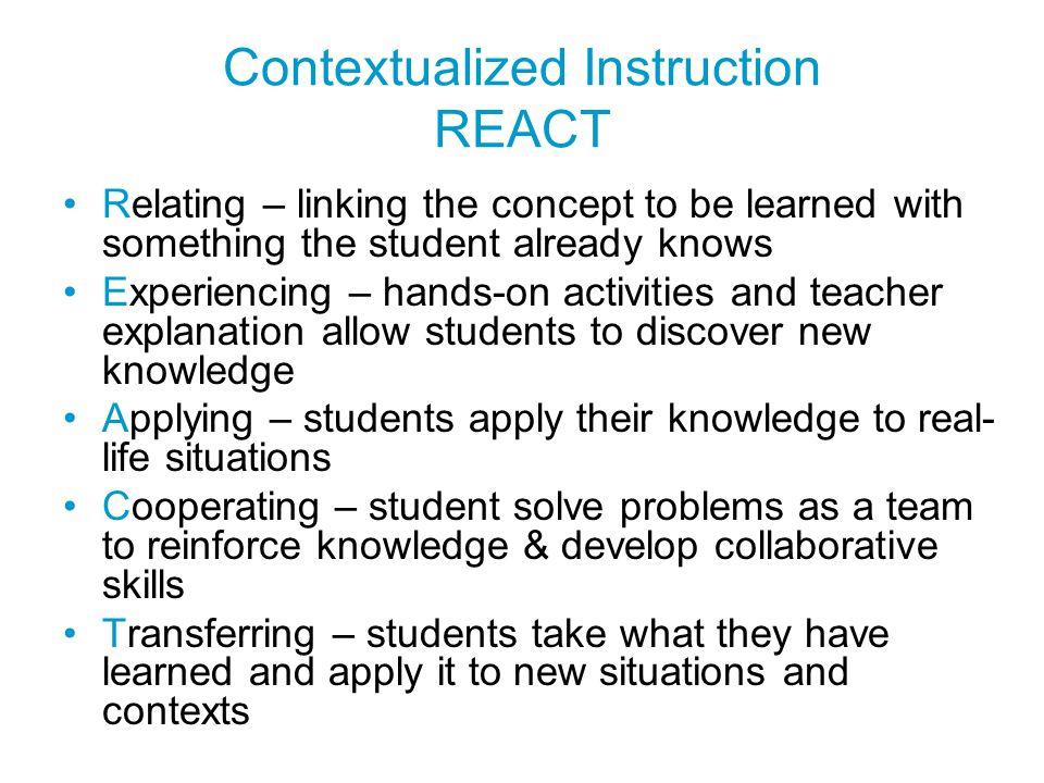 Contextualized Instruction REACT