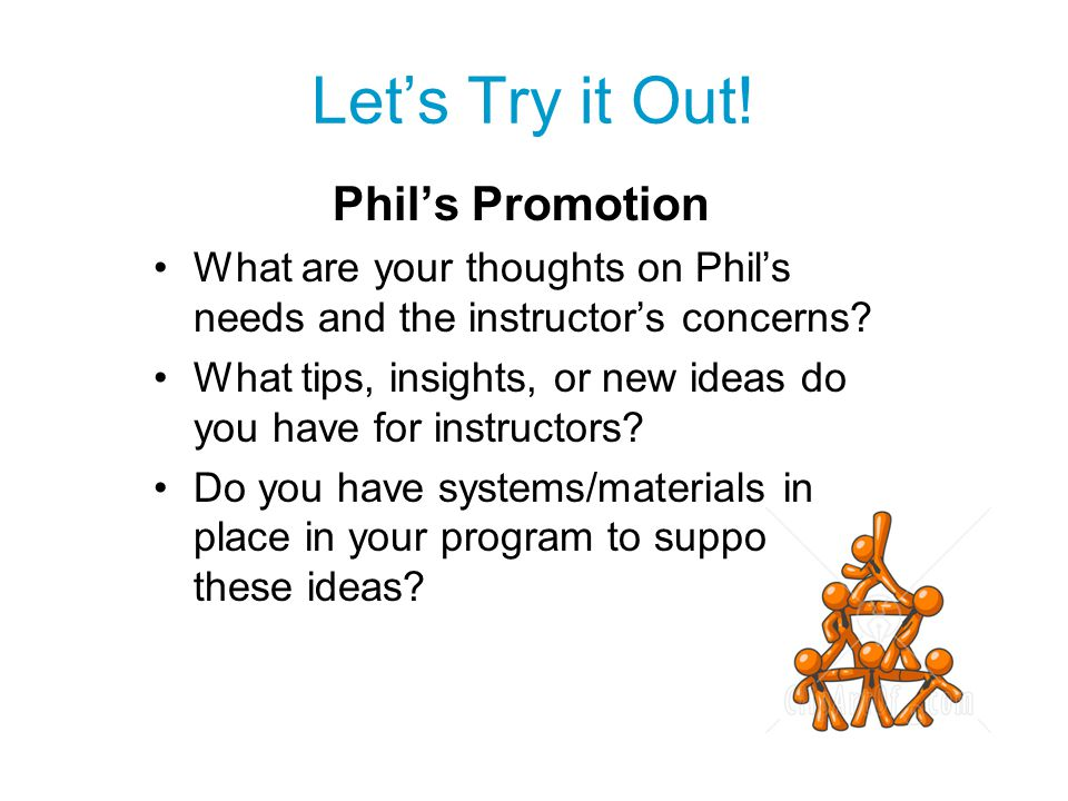 Let's Try it Out! Phil's Promotion
