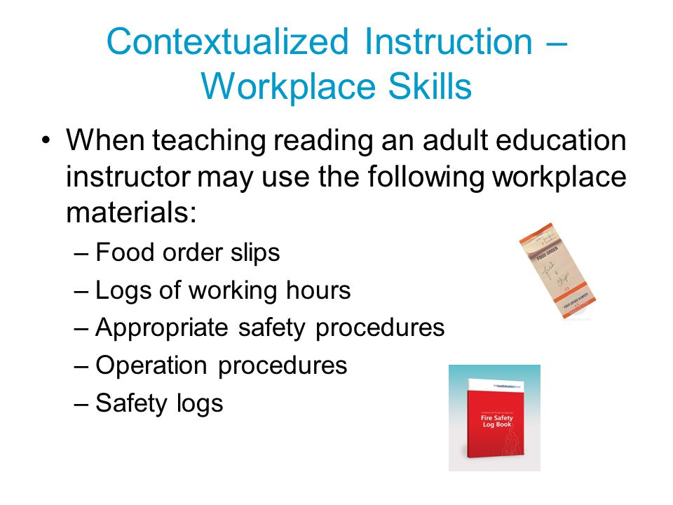 Contextualized Instruction – Workplace Skills