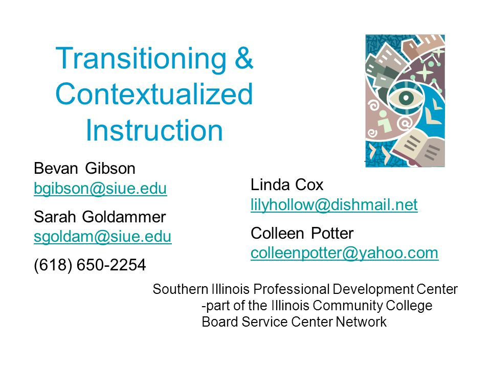 Transitioning & Contextualized Instruction Bevan Gibson