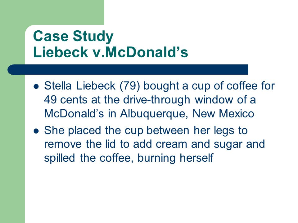 Case Study Liebeck v.McDonald's